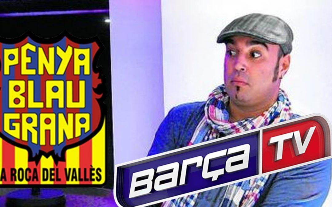 """La Penya Blaugrana de la Roca del Vallès participarà en el programa """"Minut 111"""" de Barça TV"""